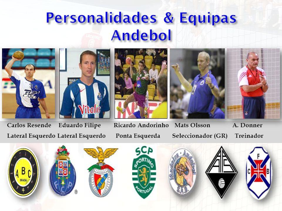 Personalidades & Equipas Andebol