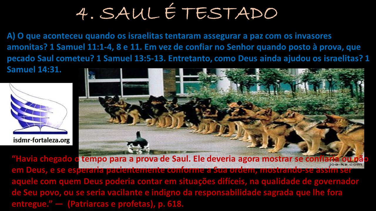 4. SAUL É TESTADO