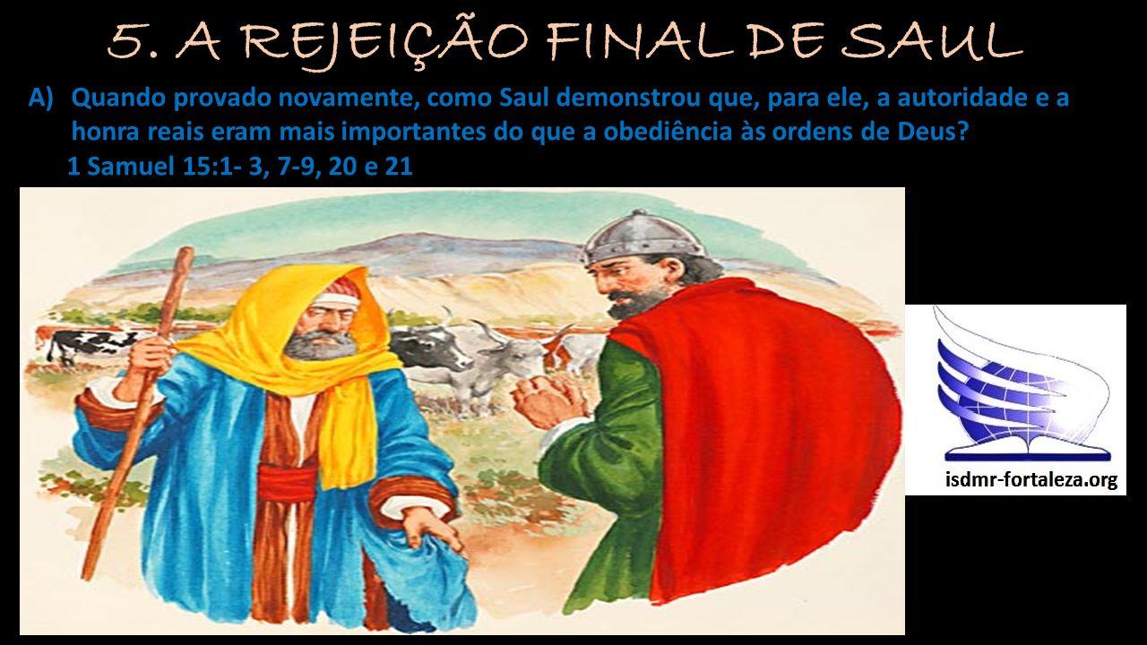 5. A REJEIÇÃO FINAL DE SAUL