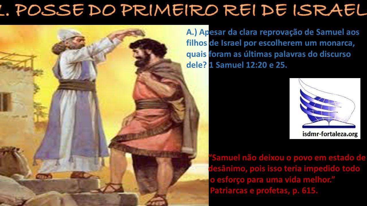 1. POSSE DO PRIMEIRO REI DE ISRAEL