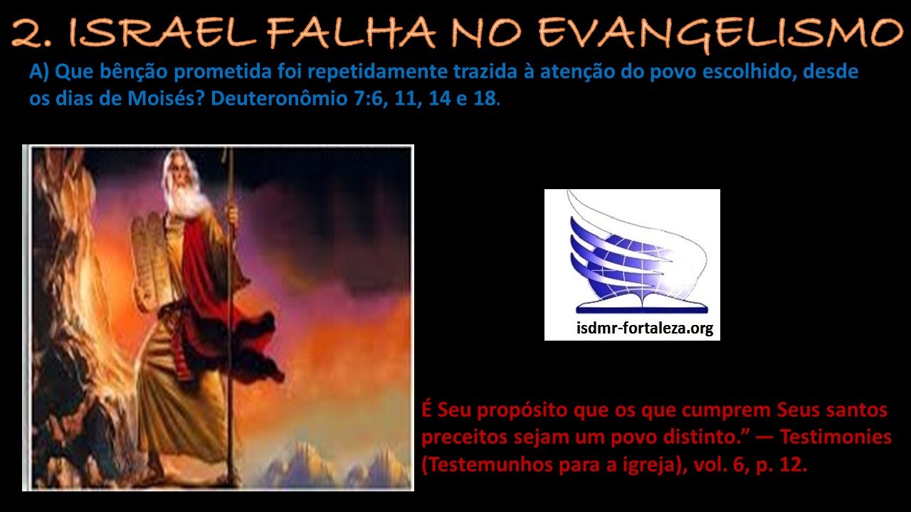 2. ISRAEL FALHA NO EVANGELISMO