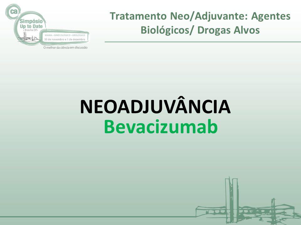 NEOADJUVÂNCIA Bevacizumab