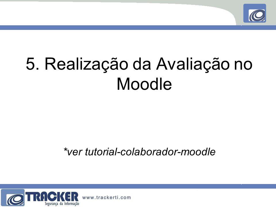 5. Realização da Avaliação no Moodle