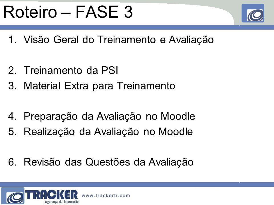 Roteiro – FASE 3 Visão Geral do Treinamento e Avaliação