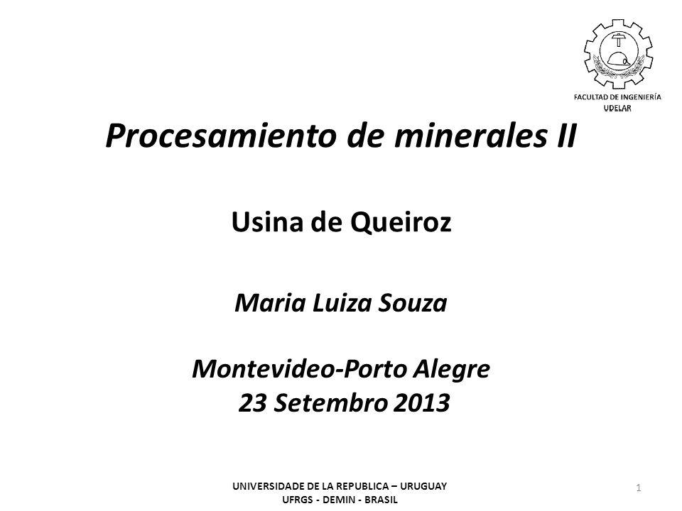 Procesamiento de minerales II Usina de Queiroz
