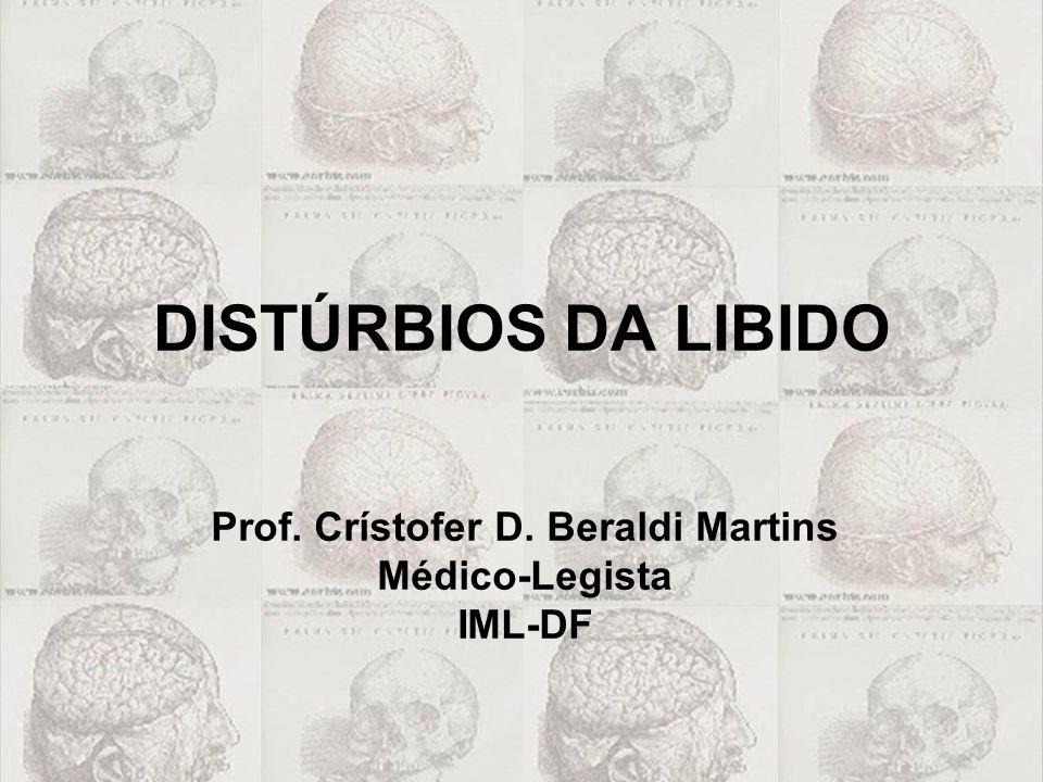 Prof. Crístofer D. Beraldi Martins Médico-Legista IML-DF