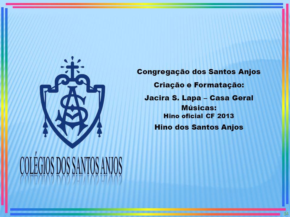 COLÉGIOS dos SANTOS ANJOS