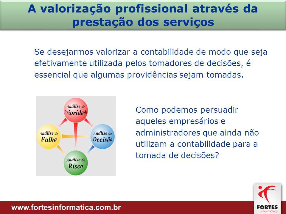 A valorização profissional através da prestação dos serviços