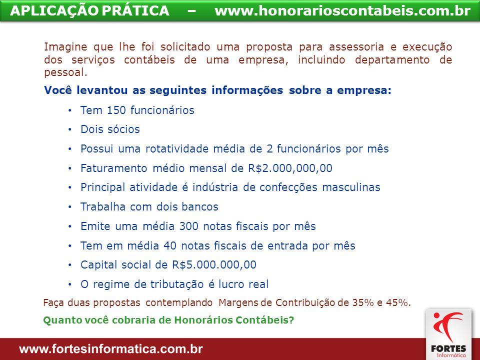 APLICAÇÃO PRÁTICA – www.honorarioscontabeis.com.br