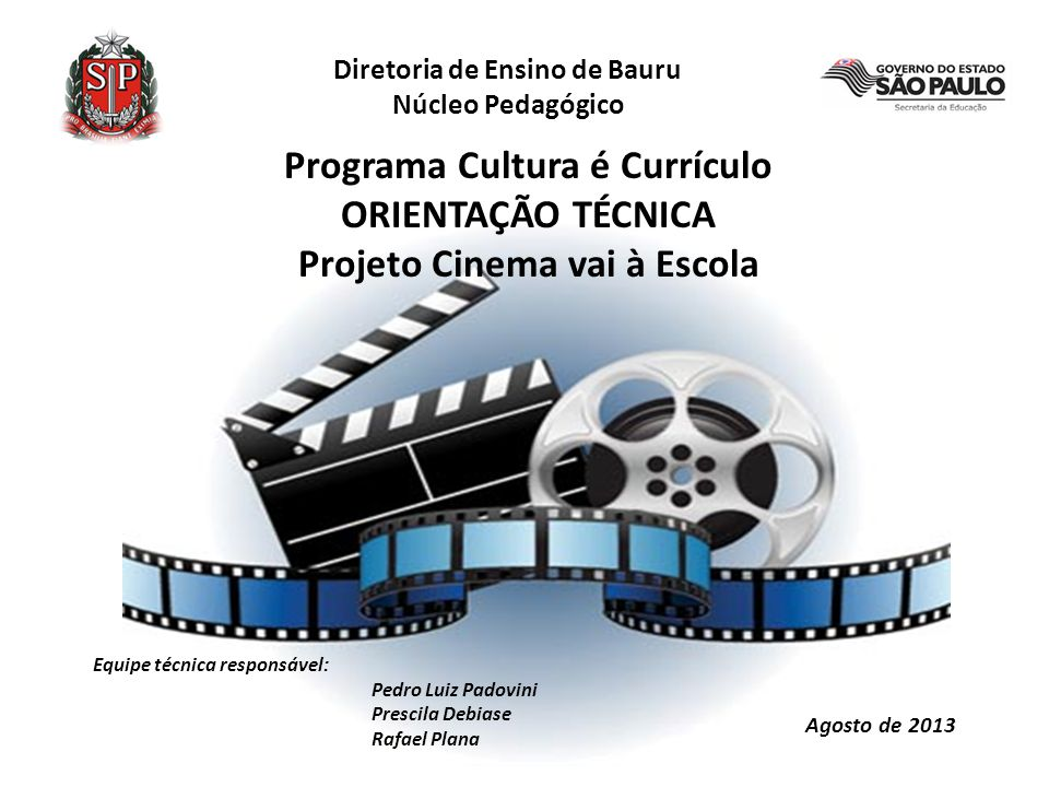 Programa Cultura é Currículo ORIENTAÇÃO TÉCNICA