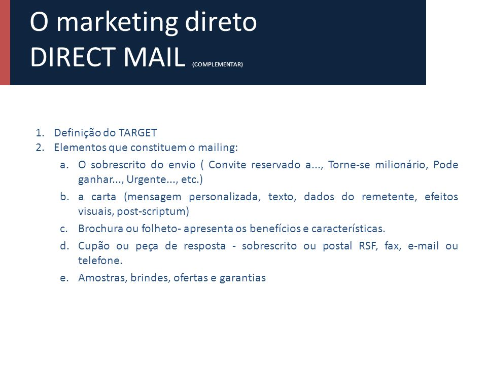 O marketing direto DIRECT MAIL (COMPLEMENTAR)