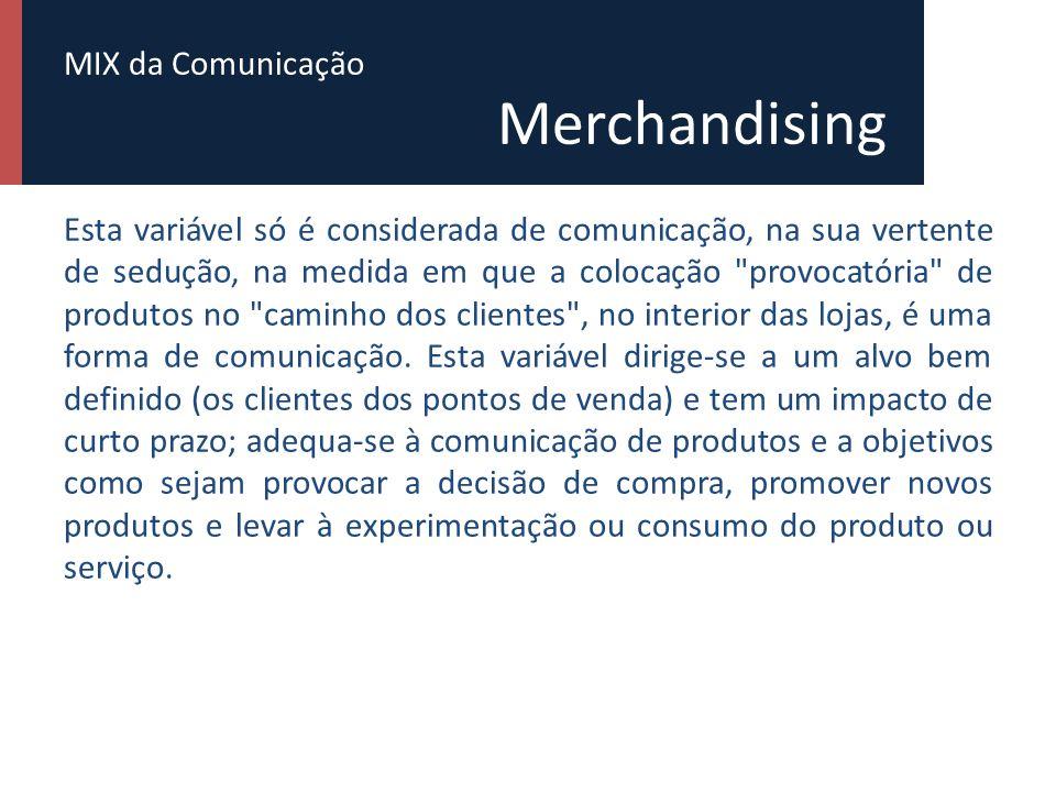 MIX da Comunicação Merchandising