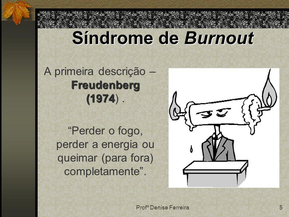 A primeira descrição – Freudenberg (1974) .