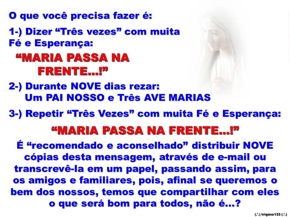 MARIA PASSA NA FRENTE...! MARIA PASSA NA FRENTE...!
