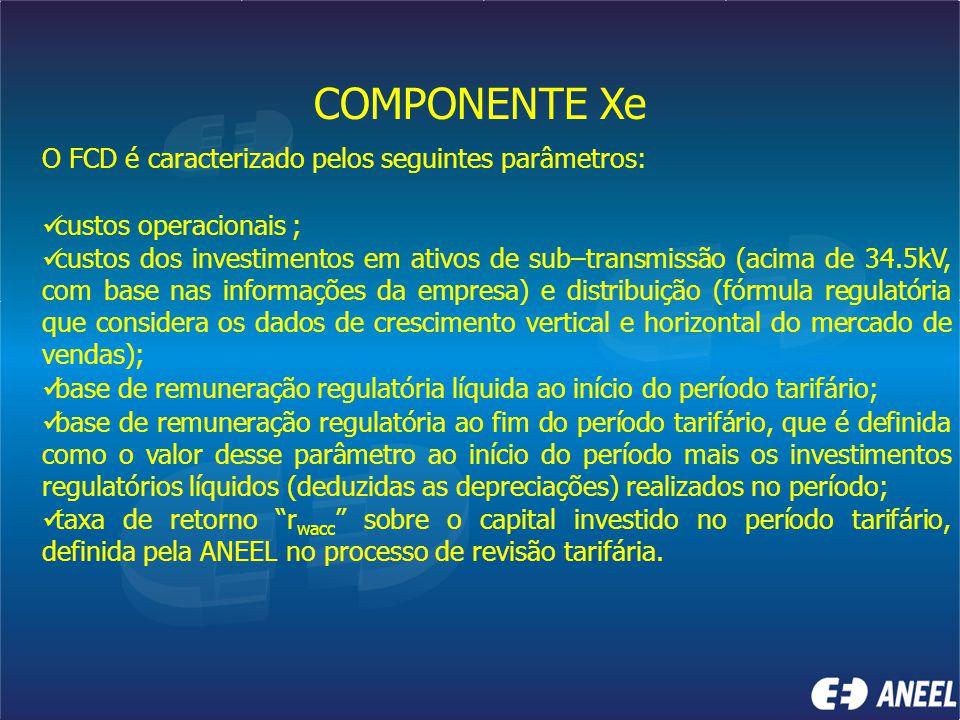 COMPONENTE Xe O FCD é caracterizado pelos seguintes parâmetros: