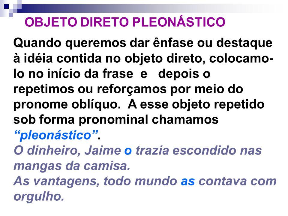 OBJETO DIRETO PLEONÁSTICO