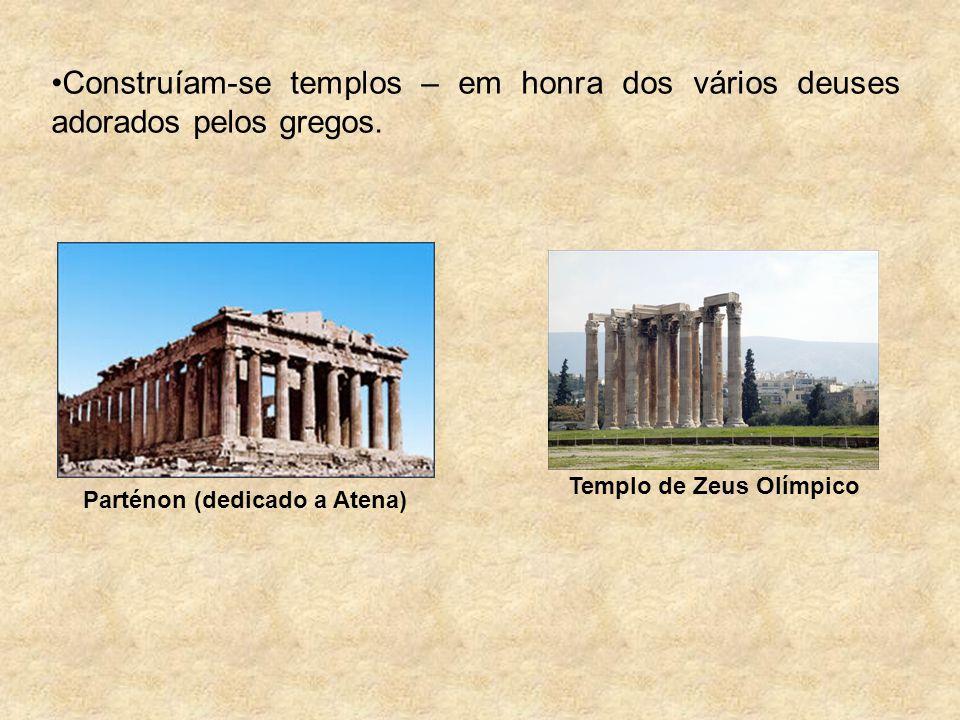 Parténon (dedicado a Atena) Templo de Zeus Olímpico