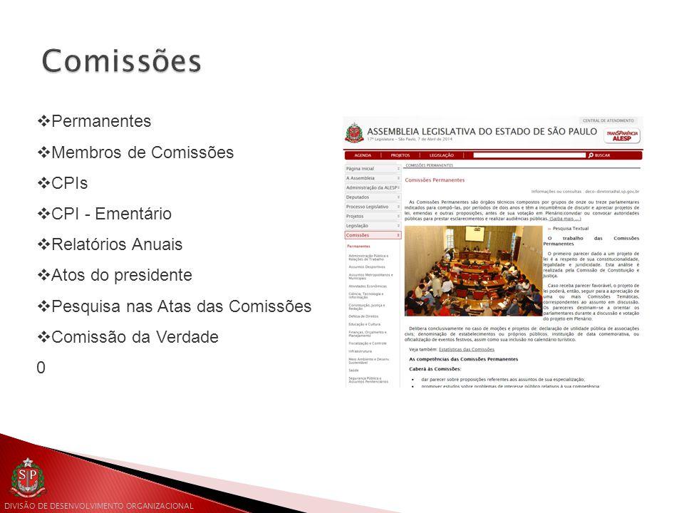 Comissões Permanentes Membros de Comissões CPIs CPI - Ementário