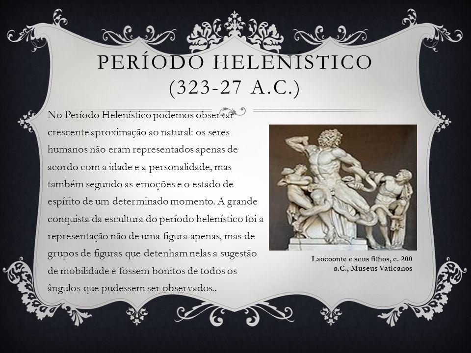 Período Helenístico (323-27 a.C.)