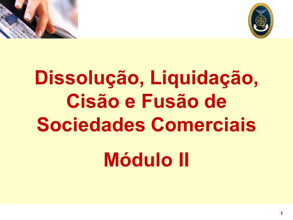 Dissolução, Liquidação, Cisão e Fusão de Sociedades Comerciais