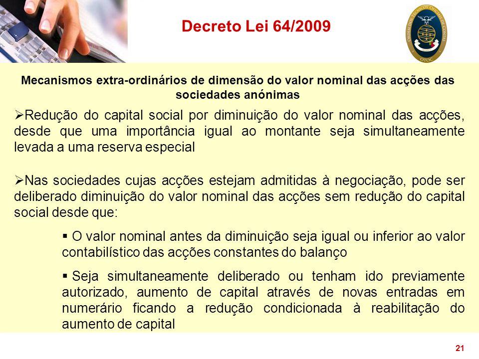 Decreto Lei 64/2009 Mecanismos extra-ordinários de dimensão do valor nominal das acções das sociedades anónimas.