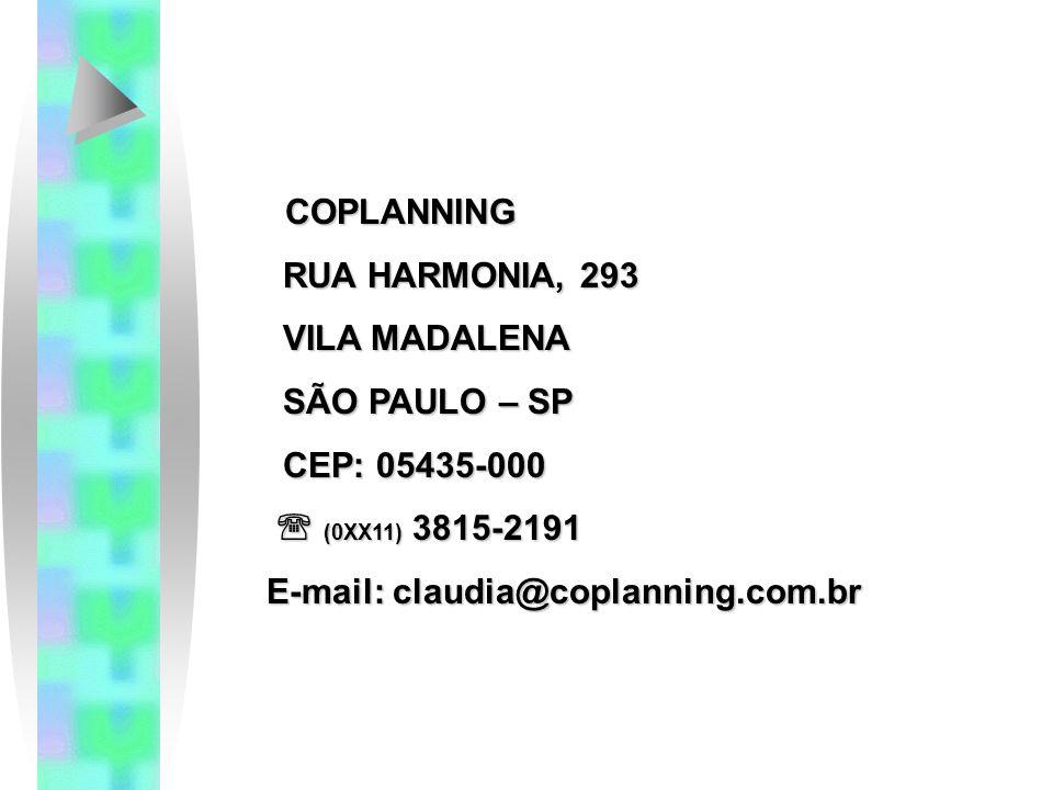COPLANNING RUA HARMONIA, 293. VILA MADALENA. SÃO PAULO – SP. CEP: 05435-000.  (0XX11) 3815-2191.