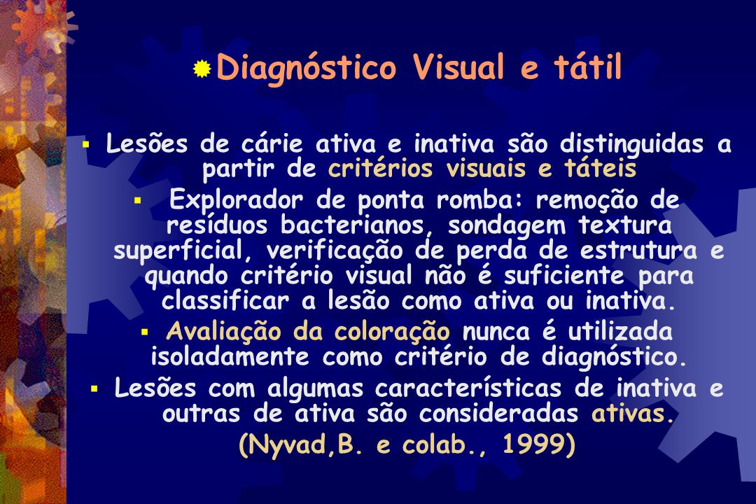 Diagnóstico Visual e tátil