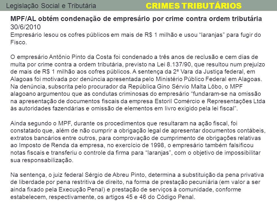 MPF/AL obtém condenação de empresário por crime contra ordem tributária