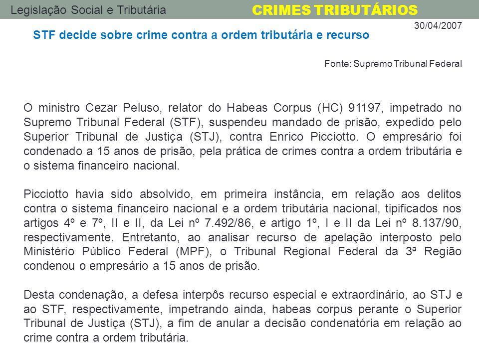 STF decide sobre crime contra a ordem tributária e recurso