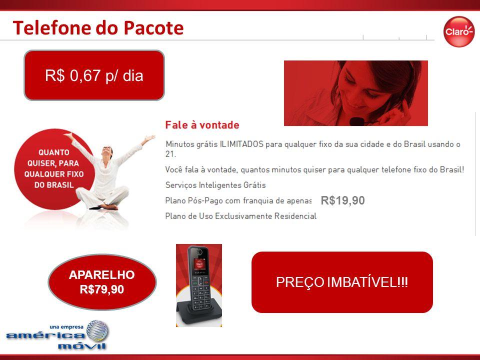 Telefone do Pacote R$ 0,67 p/ dia PREÇO IMBATÍVEL!!! R$19,90 APARELHO