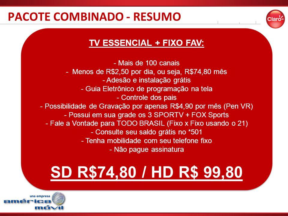 TV ESSENCIAL + FIXO FAV: