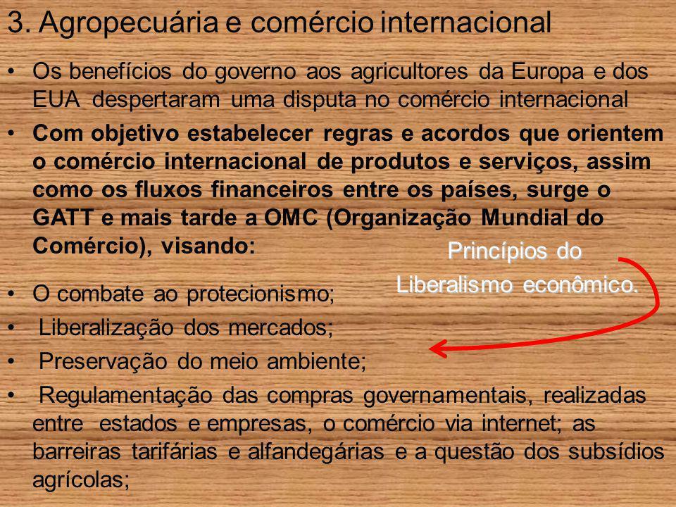 3. Agropecuária e comércio internacional
