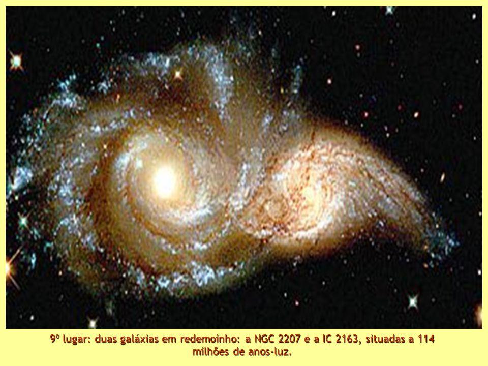 9º lugar: duas galáxias em redemoinho: a NGC 2207 e a IC 2163, situadas a 114 milhões de anos-luz.