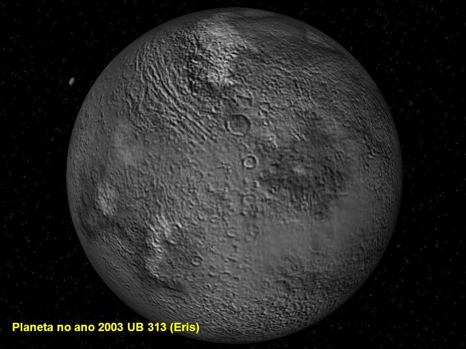 Planeta no ano 2003 UB 313 (Eris)
