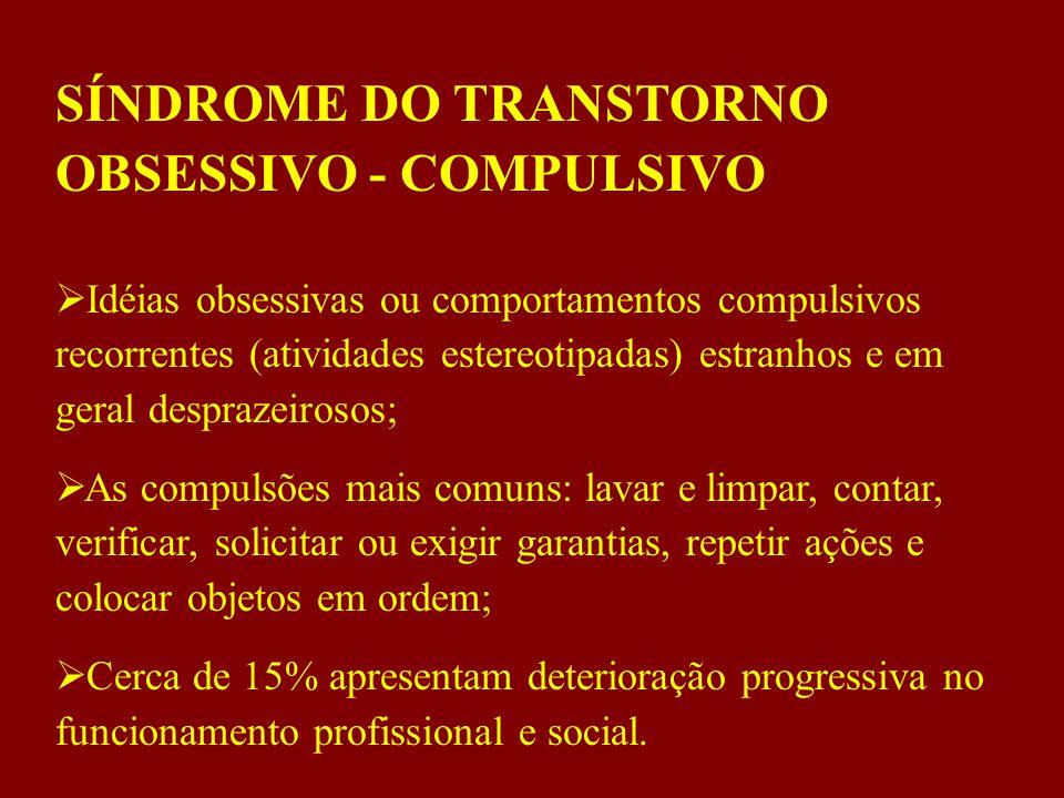 SÍNDROME DO TRANSTORNO OBSESSIVO - COMPULSIVO