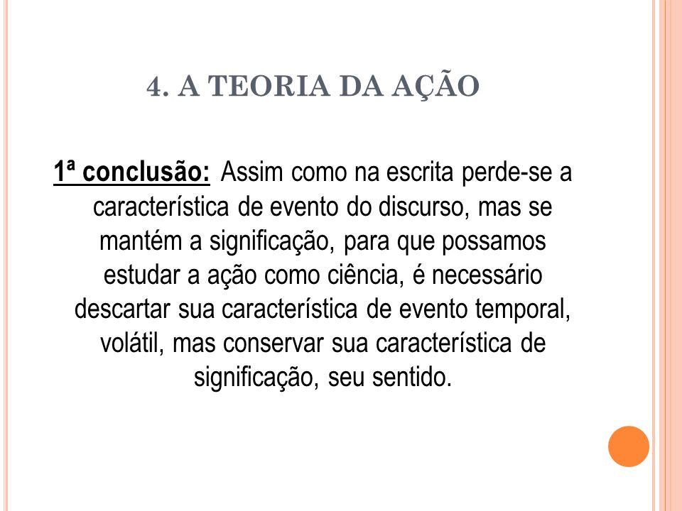 4. A TEORIA DA AÇÃO