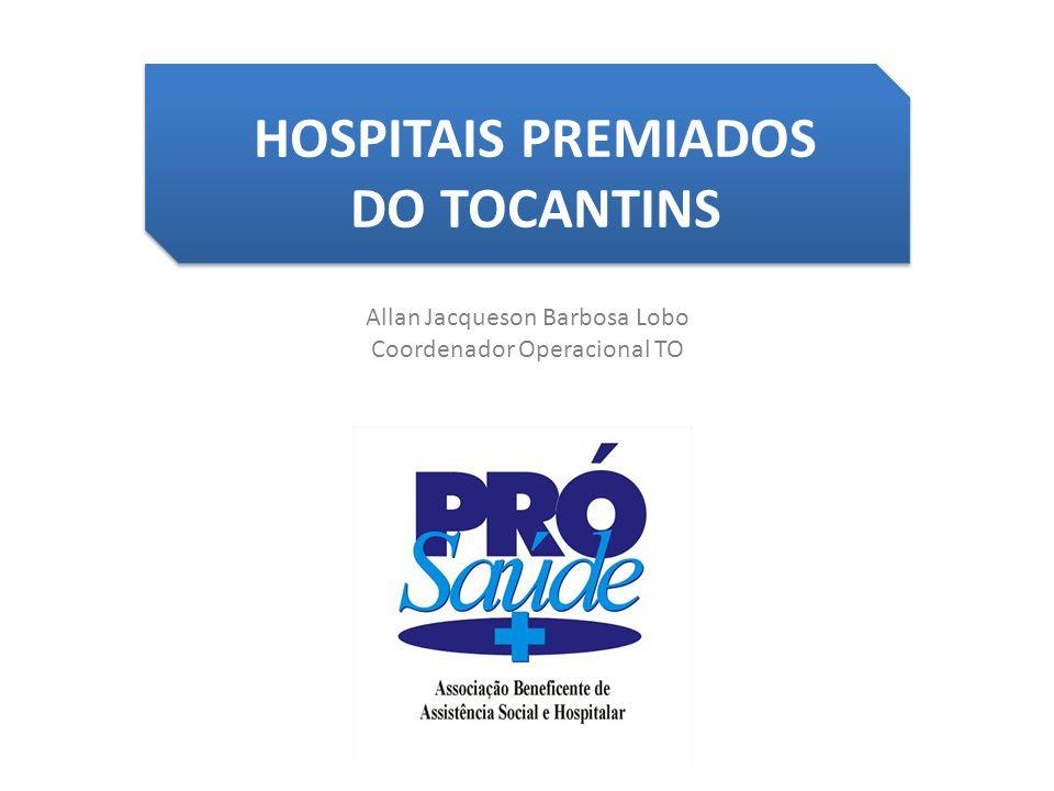 HOSPITAIS PREMIADOS DO TOCANTINS
