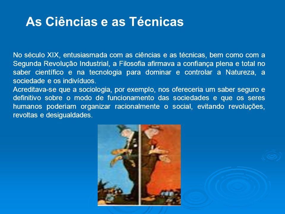 As Ciências e as Técnicas