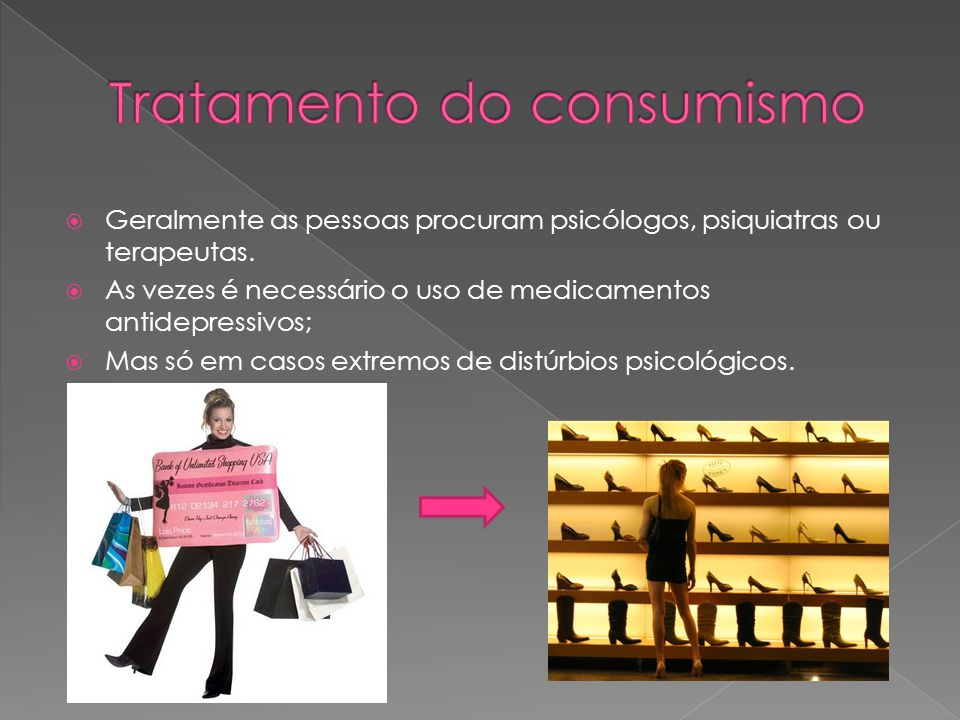 Tratamento do consumismo