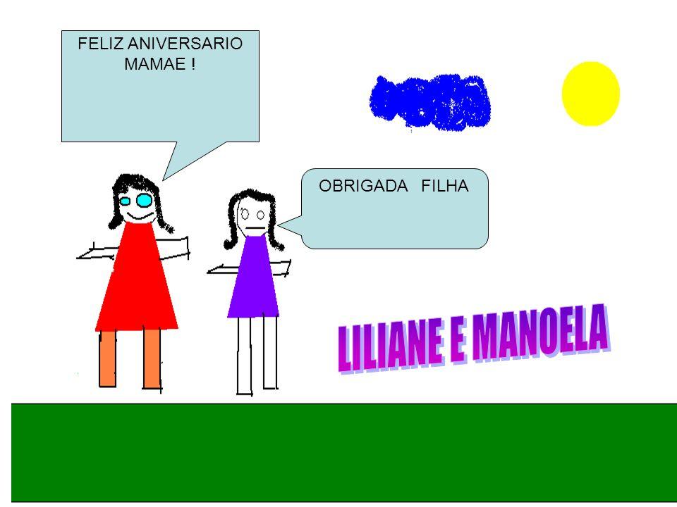 FELIZ ANIVERSARIO MAMAE !