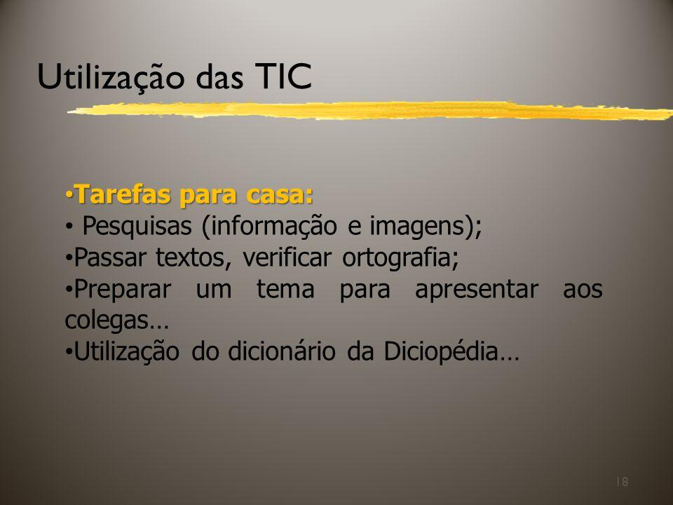 Utilização das TIC Tarefas para casa:
