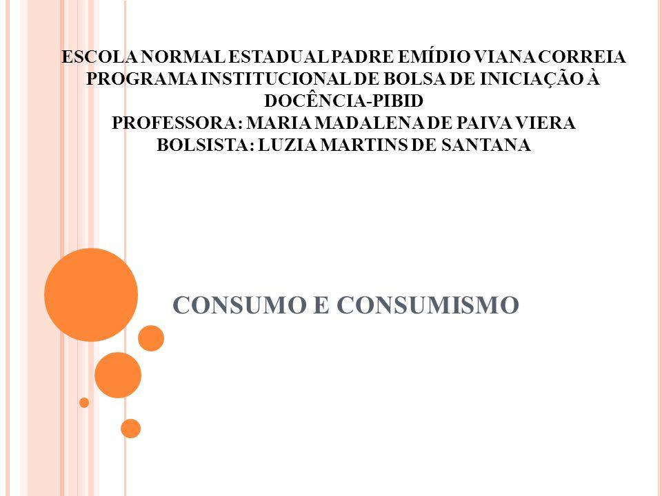 ESCOLA NORMAL ESTADUAL PADRE EMÍDIO VIANA CORREIA PROGRAMA INSTITUCIONAL DE BOLSA DE INICIAÇÃO À DOCÊNCIA-PIBID