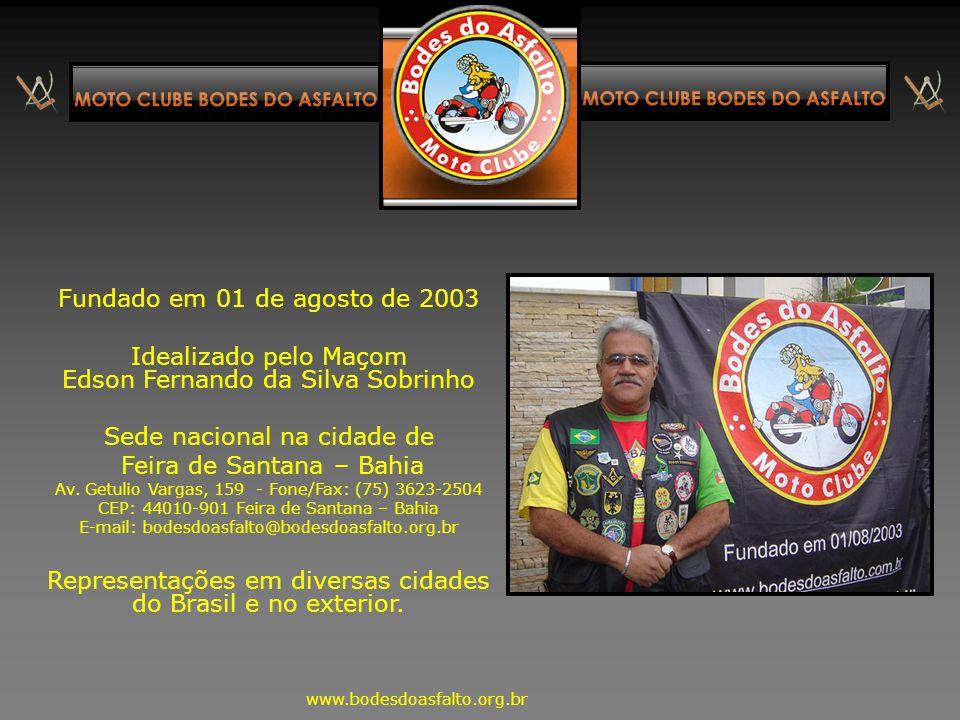 Idealizado pelo Maçom Edson Fernando da Silva Sobrinho