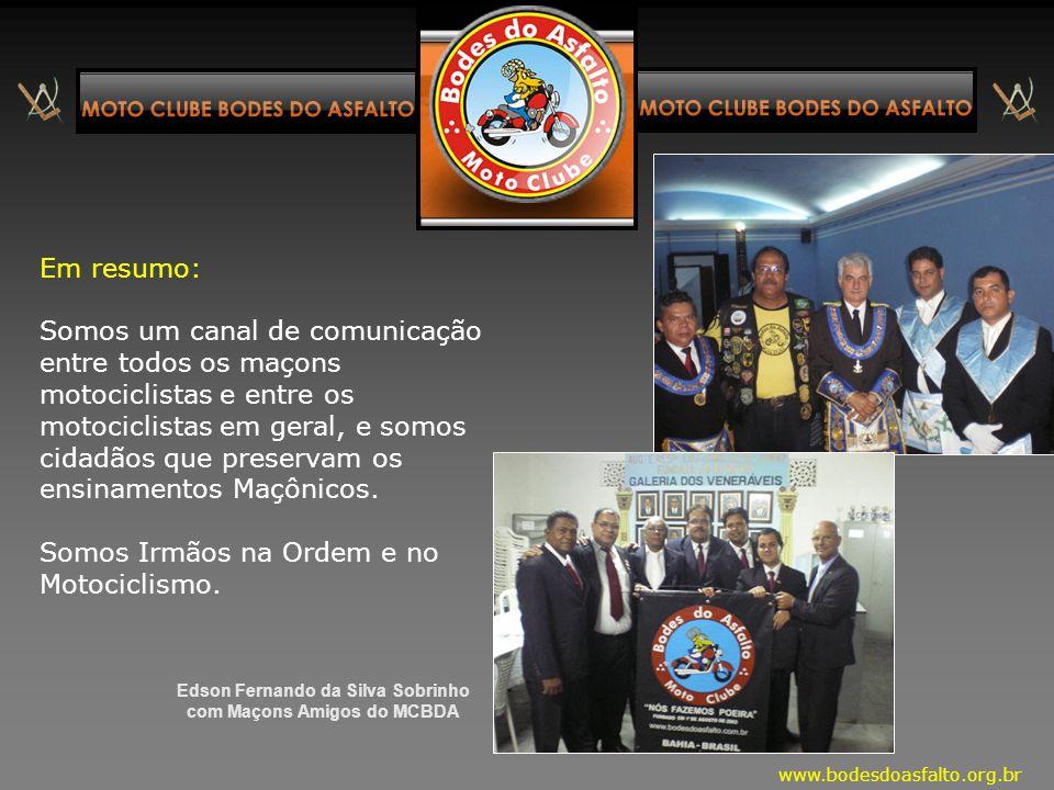 Edson Fernando da Silva Sobrinho com Maçons Amigos do MCBDA