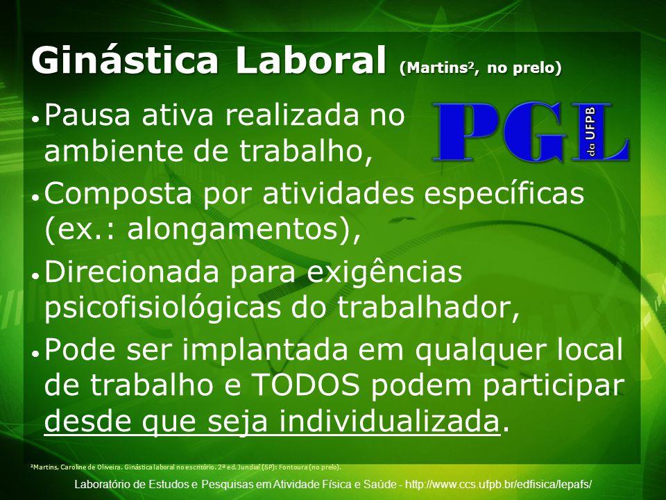 Ginástica Laboral (Martins2, no prelo)