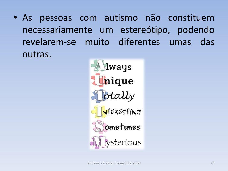 Autismo - o direito a ser diferente!