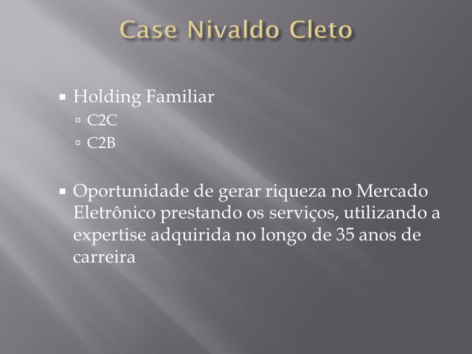Case Nivaldo Cleto Holding Familiar