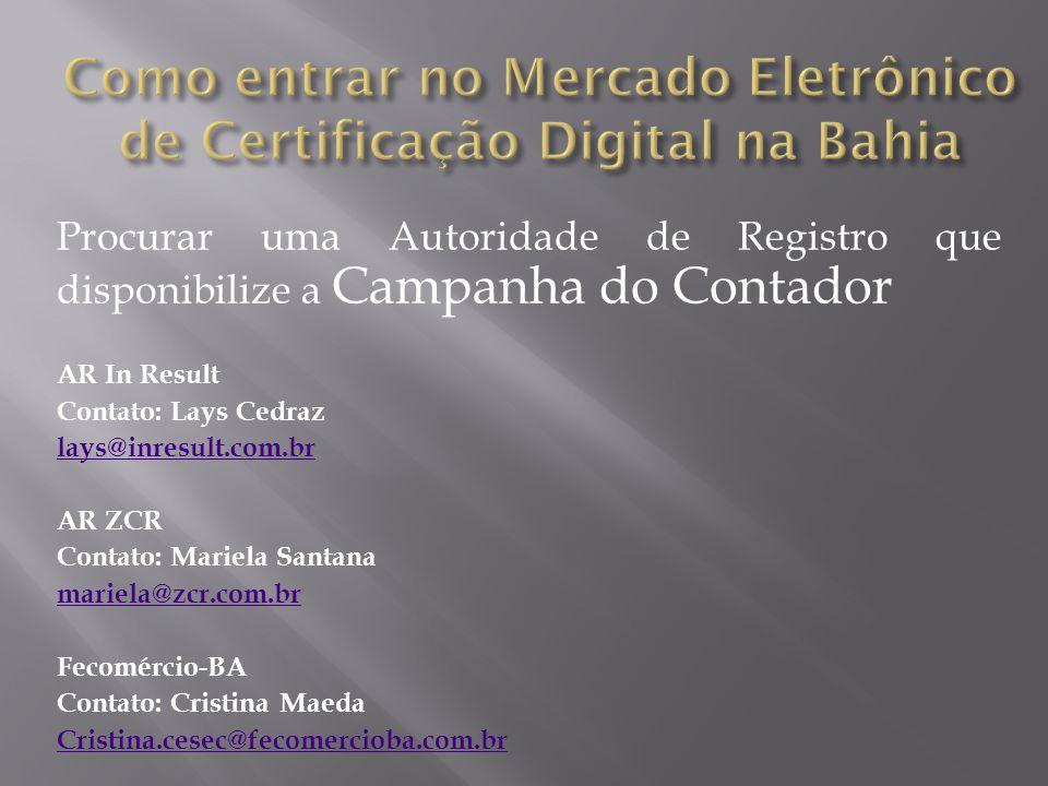 Como entrar no Mercado Eletrônico de Certificação Digital na Bahia