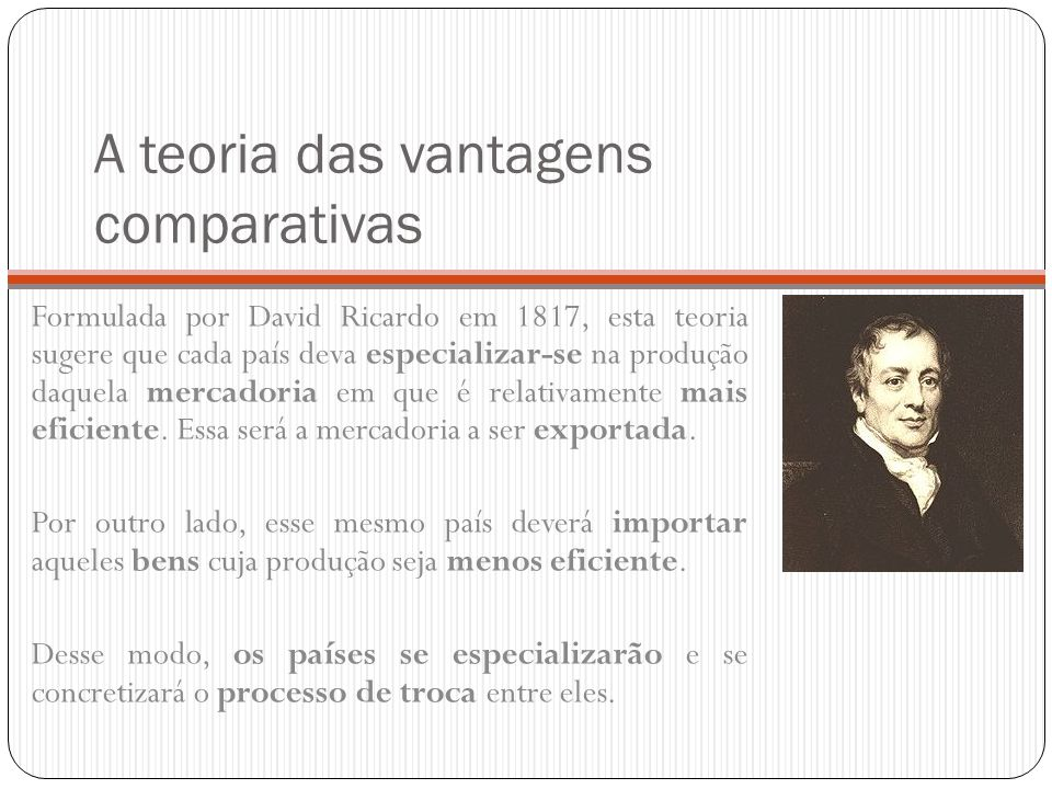 A teoria das vantagens comparativas