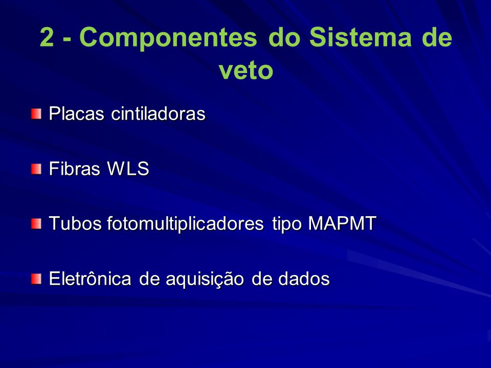 2 - Componentes do Sistema de veto